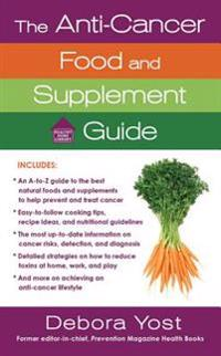 The Anti-Cancer Food and Supplement Guide
