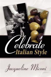 Celebrate.....italian Style