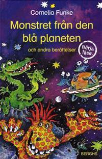 Monstret från den blå planeten och andra berättelser