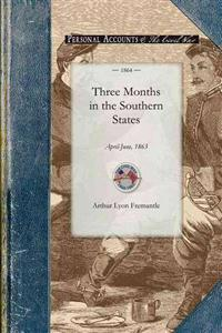 Three Months in the Southern States