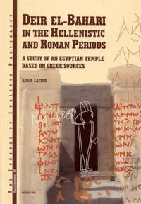 Deir El-bahari in the Hellenistic and Roman Periods