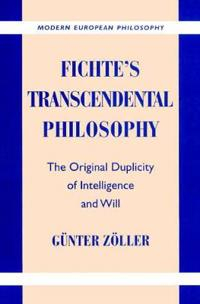 Fichte's Transcendental Philosophy