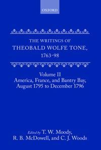 The Writings of Theobald Wolfe Tone 1763-98