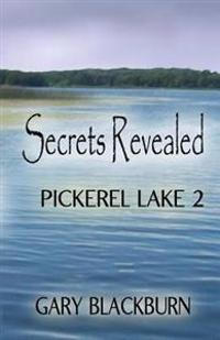 Pickerel Lake 2: Secrets Revealed