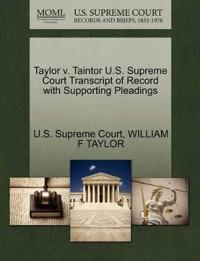 Taylor V. Taintor U.S. Supreme Court Transcript of Record with Supporting Pleadings