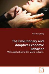 The Evolutionary and Adaptive Economic Behavior