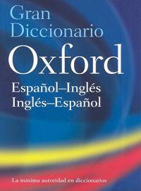 The Oxford Spanish/English Dictionary