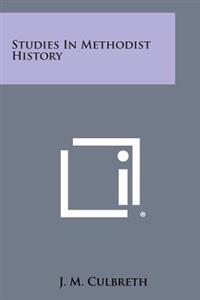 Studies in Methodist History