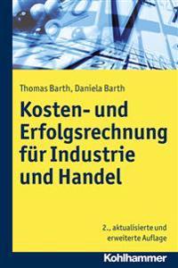 Kosten- Und Erfolgsrechnung Fur Industrie Und Handel