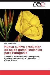 Nuevo Cultivo Productor de Acido Gama-Linolenico Para Patagonia