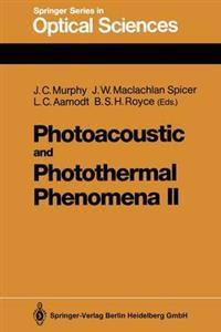 Photoacoustic and Photothermal Phenomena II