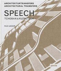 SPEECH Tchoban & Kuznetsov