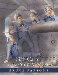 Siah Carter and the Ship Monitor