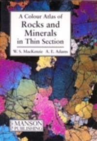 Colour Atlas of Rocks and Minerals in Thin Section