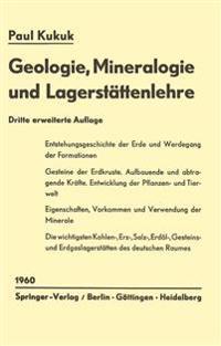 Geologie, Mineralogie Und Lagerst ttenlehre