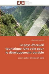 Le Pays D'Accueil Touristique: Une Voie Pour Le Developpement Durable