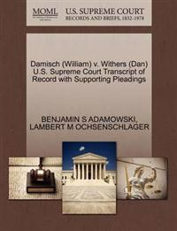 Damisch (William) V. Withers (Dan) U.S. Supreme Court Transcript of Record with Supporting Pleadings