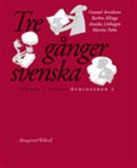 Tre gånger svenska Övningsbok 2