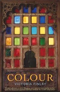 Colour - travels through the paintbox