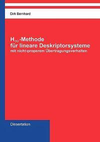 H-Unendlich-Methode Fr Lineare Deskriptorsysteme Mit Nicht-Properem Uber Tragungsverhalten