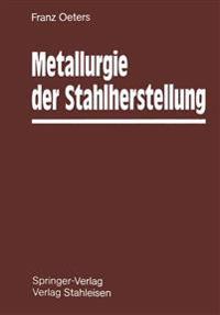 Metallurgie Der Stahlherstellung