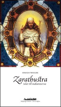 Zarathustra talar till makaronerna