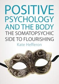 Positive Psychology and the Body