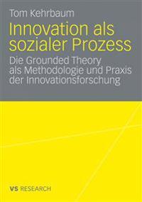 Innovation Als Sozialer Prozess