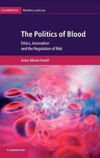 The Politics of Blood