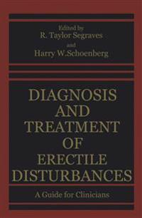 Diagnosis and Treatment of Erectile Disturbances
