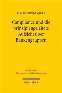 Compliance Und Die Prinzipiengeleitete Aufsicht Uber Bankengruppen
