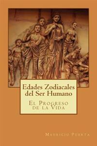 Edades Zodiacales del Ser Humano