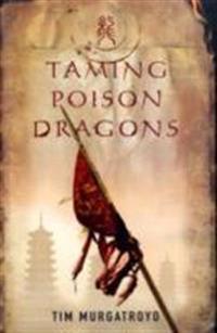 Taming Poison Dragons