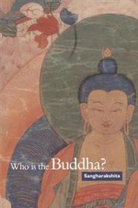 Who Is the Buddha