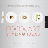 1,000 Food Art & Styling Ideas