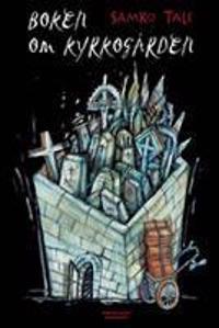 Boken om kyrkogården : första och andra boken om kyrkogården