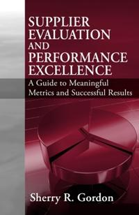 Supplier Evaluation and Performance Management Excellence