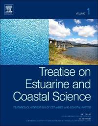 Treatise on Estuarine and Coastal Science