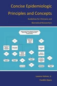 Concise Epidemiologic Principles and Concepts