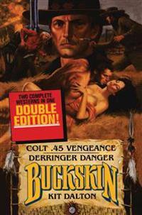 Colt 45 Vengeance/Derringer Danger