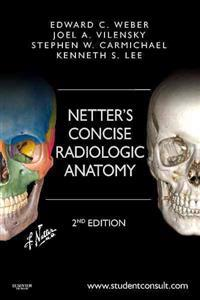 Netter's Concise Radiologic Anatomy + Student Consult Online Access