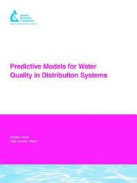 Predictive Models for Water Quality in Distribution Systems