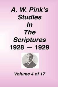 A. W. Pink's Studies in the Scriptures, 1928-29