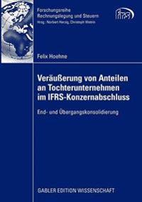 Veräußerung Von Anteilen an Tochterunternehmen Im Ifrs-konzernabschluss