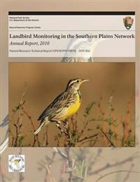 Landbird Monitoring in the Southern Plains Network: Annual Report, 2010