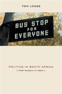 Politics in South Africa - From Mandela to Mbeki