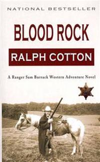 Blood Rock: A Ranger Sam Burrack Western Adventure