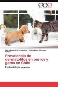 Prevalencia de Dermatofitos En Perros y Gatos En Chile