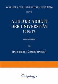 Aus Der Arbeit Der Universitat 1946/47