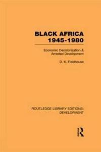 Black Africa 1945-1980